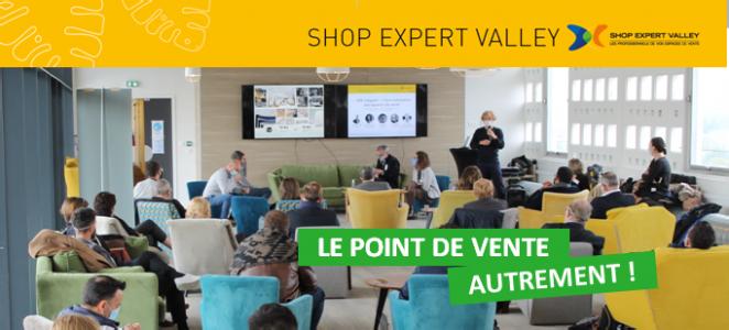 Matinée Shop Expert Valley le point de vente autrement