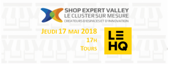 Plénière Shop Expert Valley 17 mai 2018 au HQ Tours